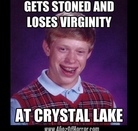 Bad Luck Brian Crystal Lake Horror Meme
