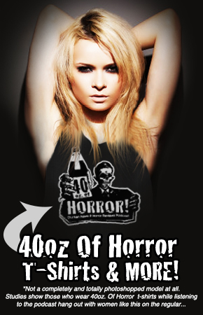 Shop 40oz. Of Horror