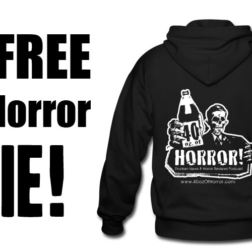 Win a FREE 40oz. Of Horror Zipper Hoodie